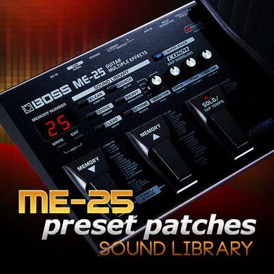 me 25 preset patches sound library boss tone central